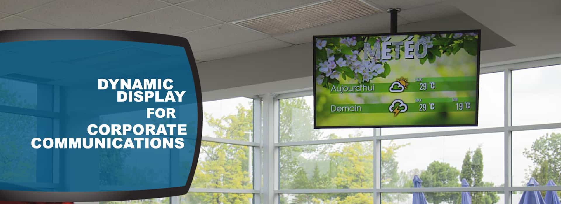 Dynamic Display for Corporate Communication